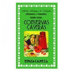 Enciclopedia Culinaria Conservas Caseras de María Mestayer de Echagüe (Marquesa de Parabere)